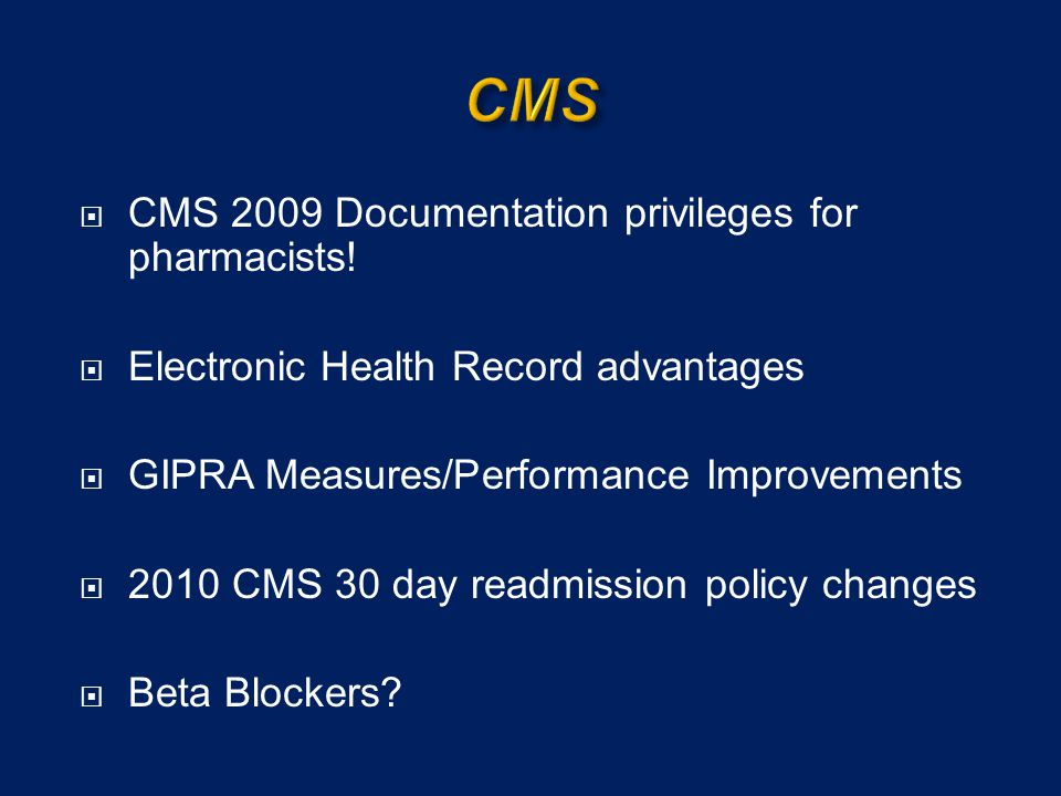 CMS CMS 2009 Documentation privileges for pharmacists!