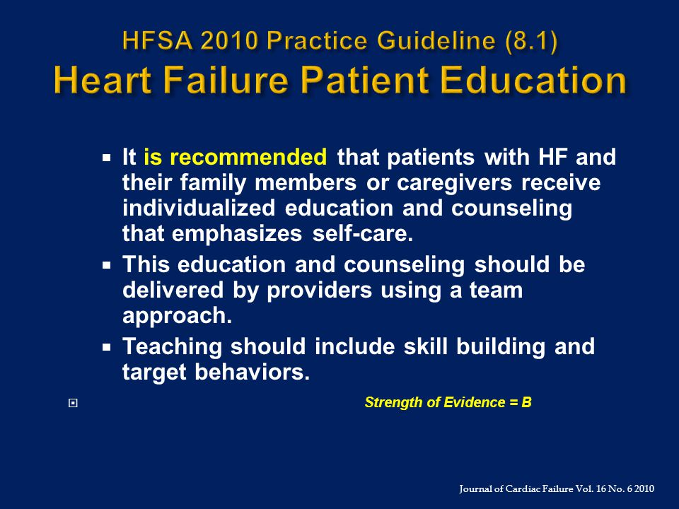 HFSA 2010 Practice Guideline (8.1) Heart Failure Patient Education