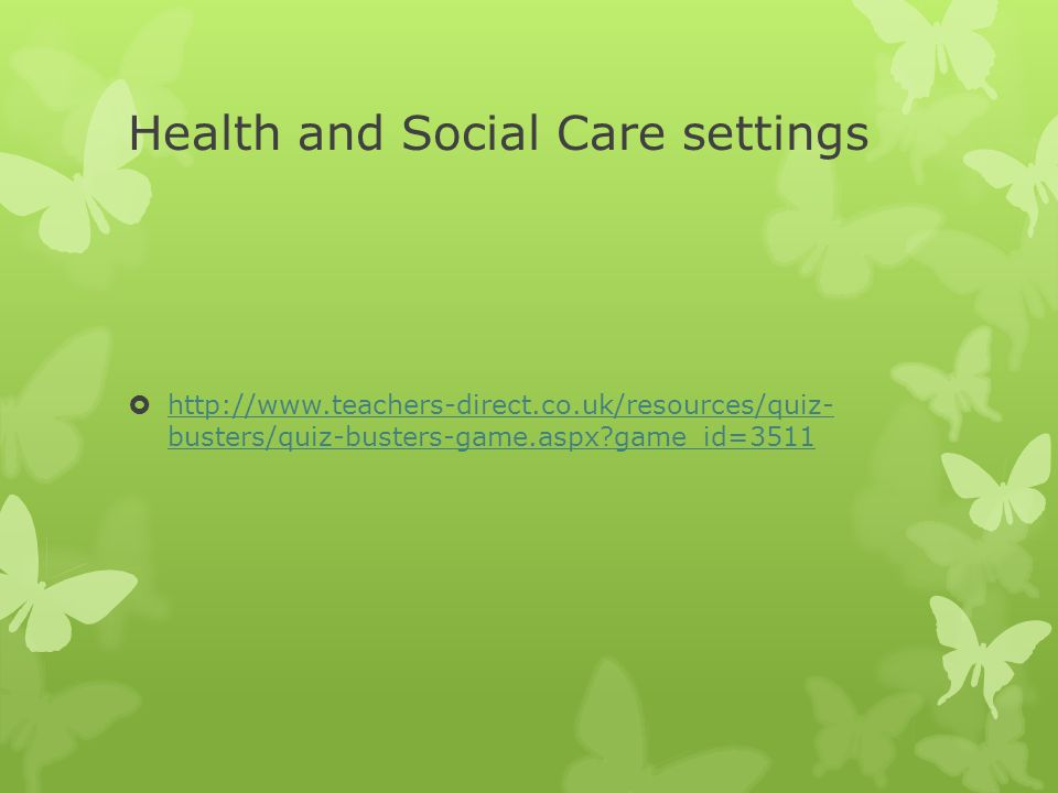 Health and Social Care settings