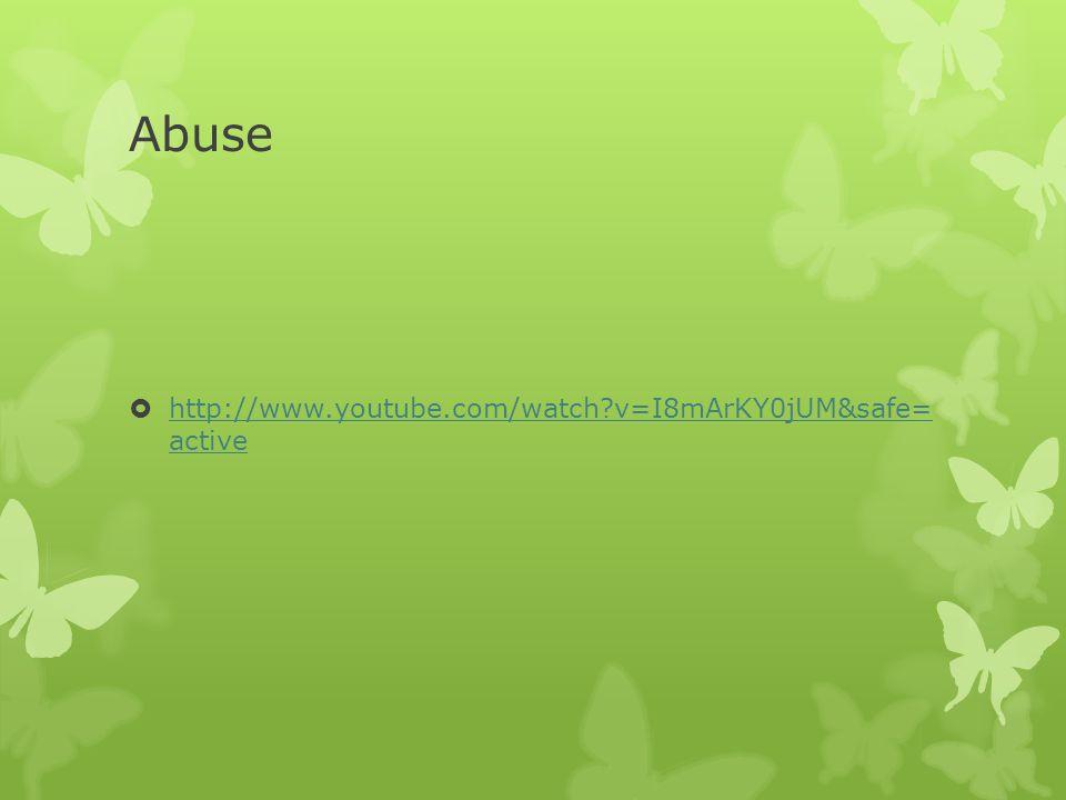 Abuse http://www.youtube.com/watch v=I8mArKY0jUM&safe= active