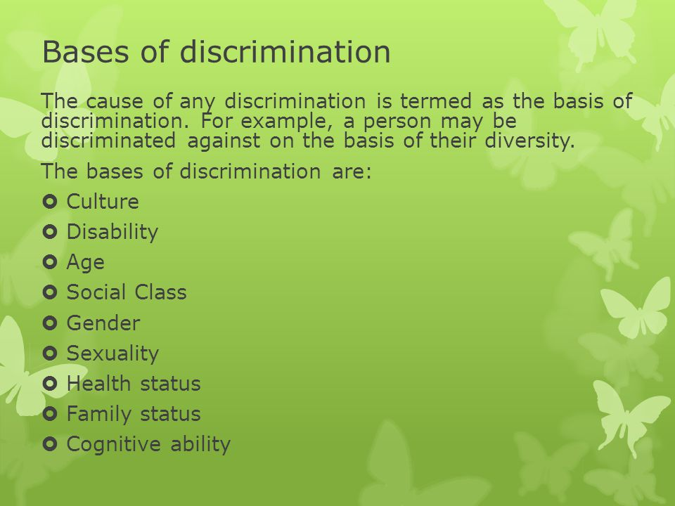 Bases of discrimination