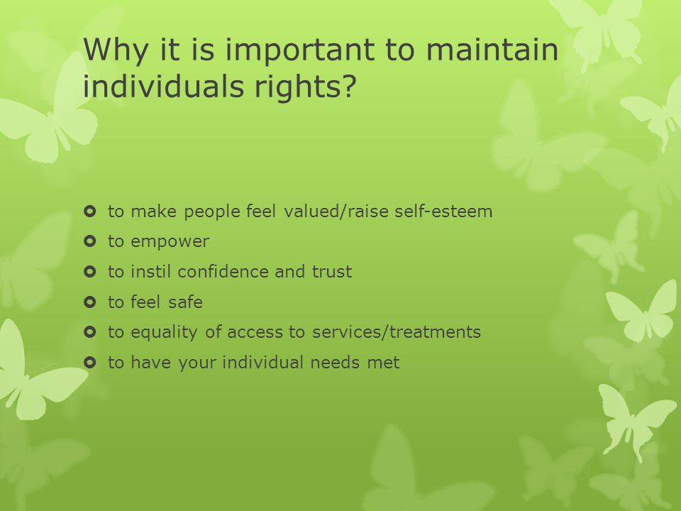 Why it is important to maintain individuals rights