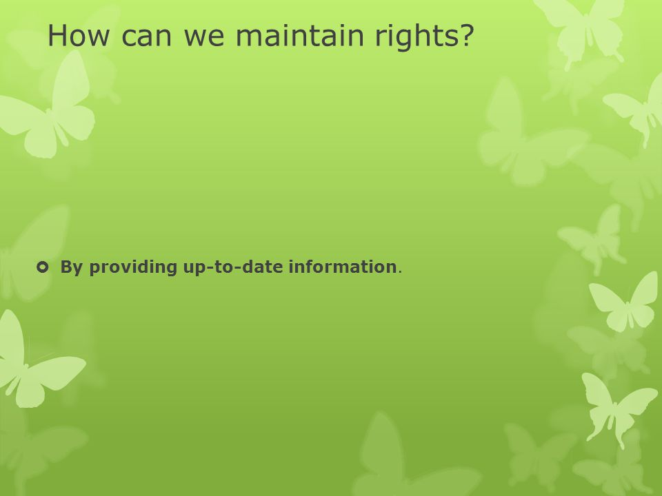 How can we maintain rights