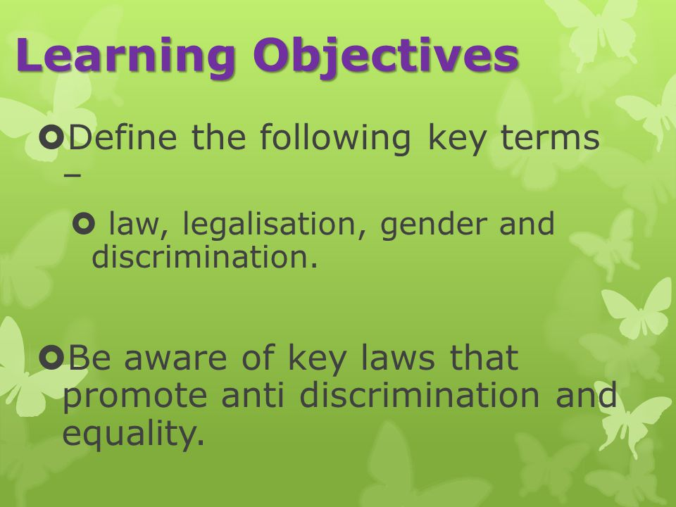 Learning Objectives Define the following key terms –