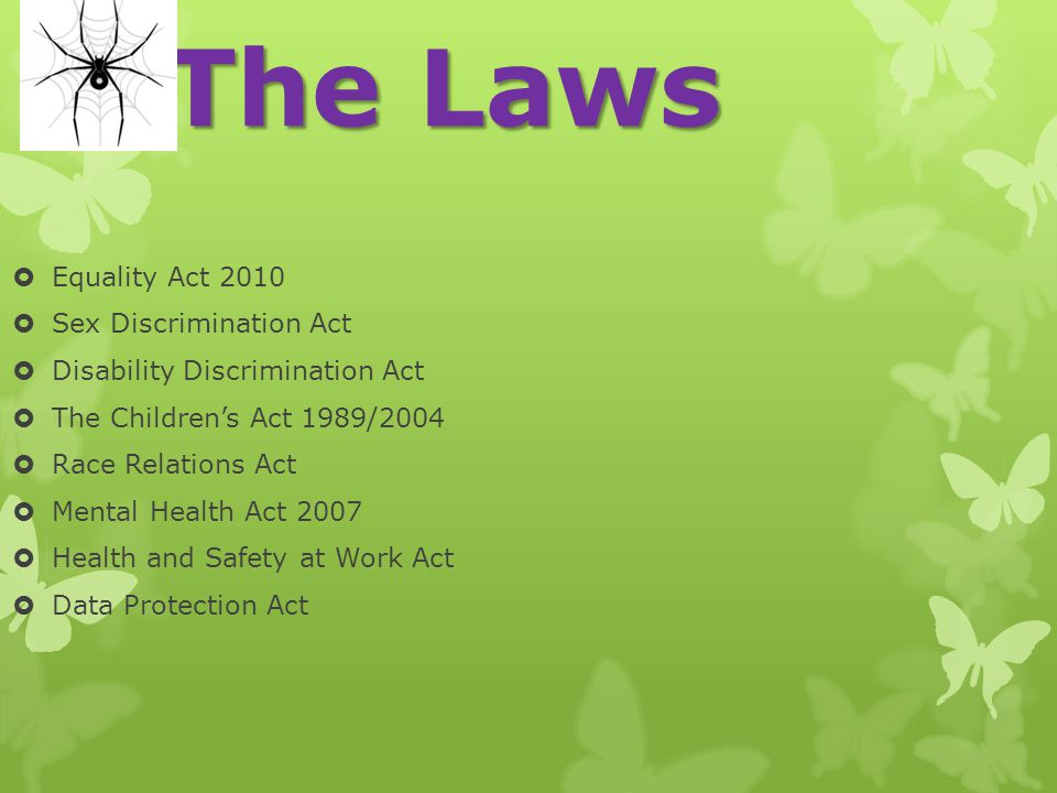 The Laws Equality Act 2010 Sex Discrimination Act