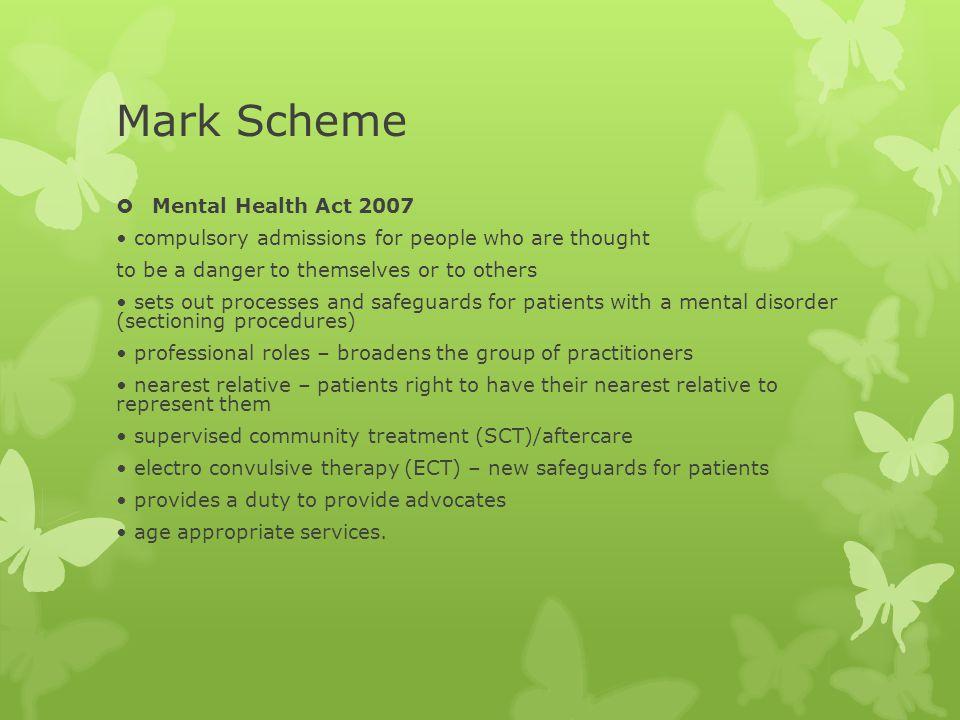 Mark Scheme Mental Health Act 2007