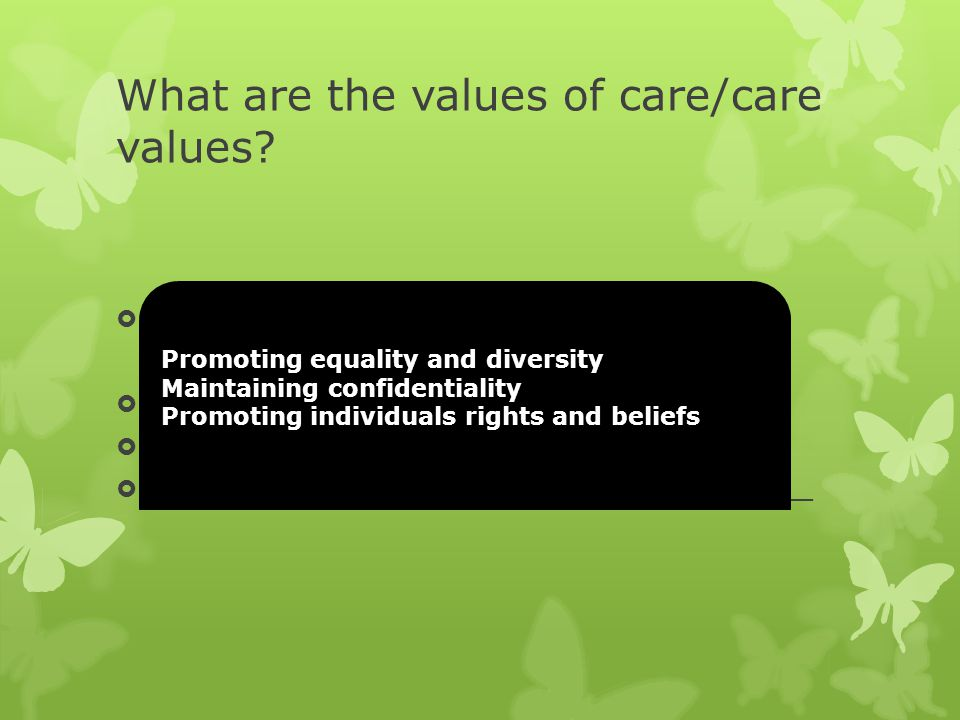 What are the values of care/care values