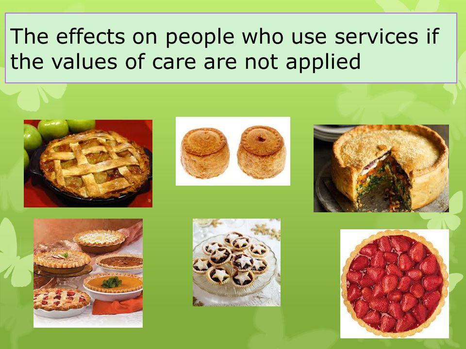 The effects on people who use services if the values of care are not applied