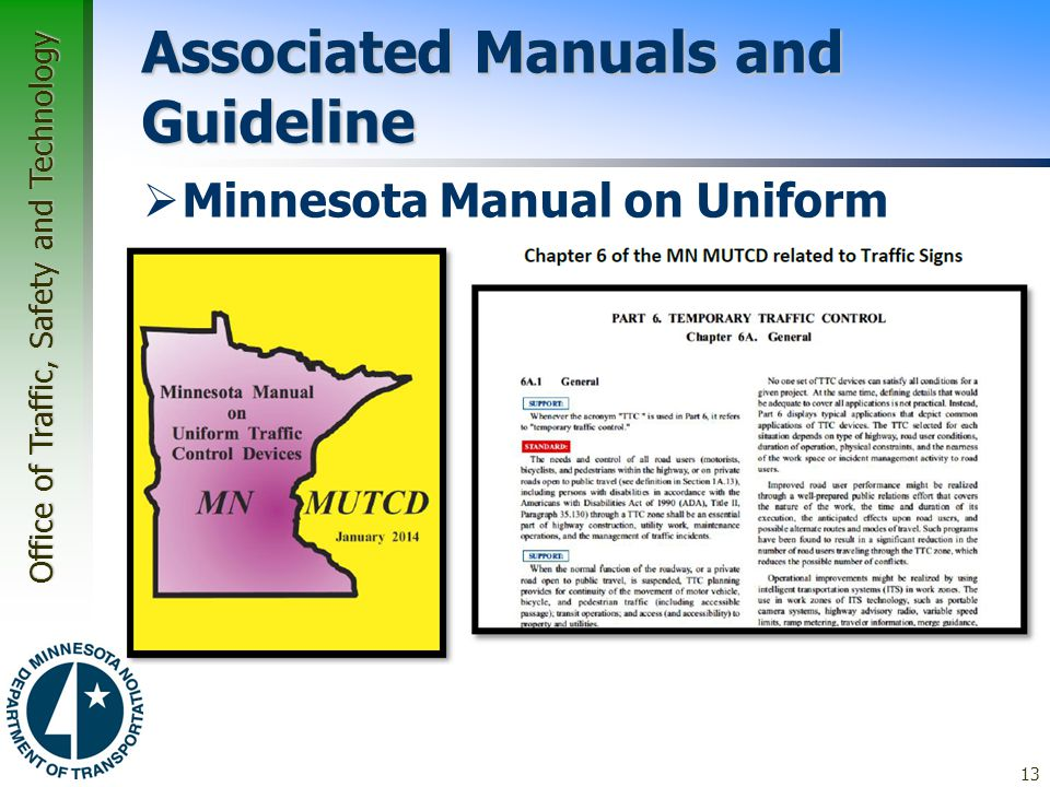 manual on uniform traffic control devices The 2011 indiana manual on uniform traffic control devices supercedes the 2008 edition and became effective on november 21, 2011 it is based on the 2009 national mutcd.