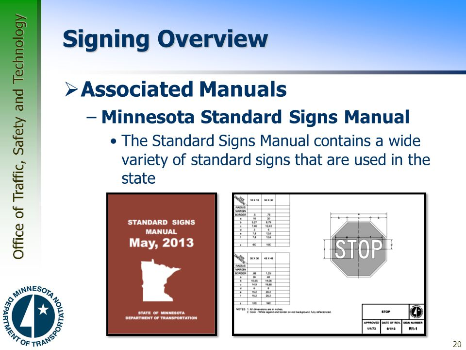 Signing Overview Associated Manuals Minnesota Standard Signs Manual