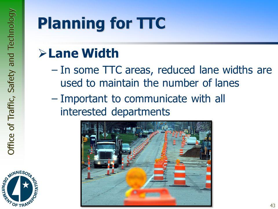 Planning for TTC Lane Width