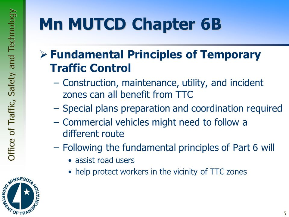 Mn MUTCD Chapter 6B Fundamental Principles of Temporary Traffic Control.