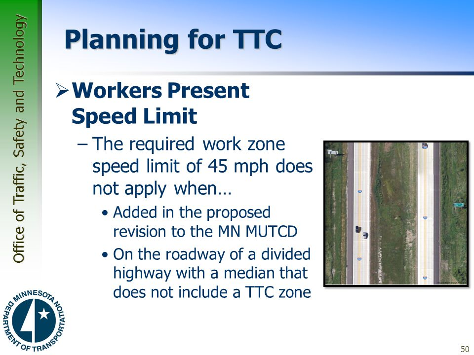 Planning for TTC Workers Present Speed Limit