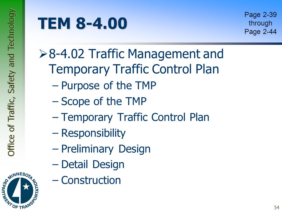 TEM 8-4.00 Page 2-39 through Page 2-44. 8-4.02 Traffic Management and Temporary Traffic Control Plan.