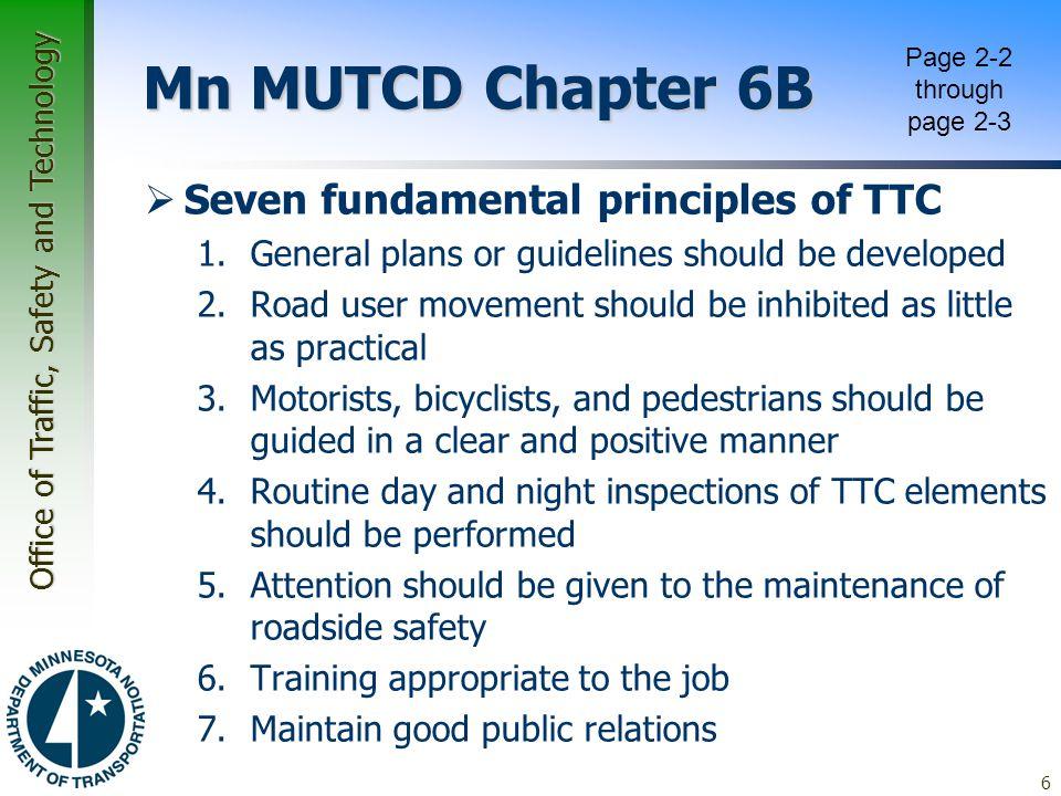 Mn MUTCD Chapter 6B Seven fundamental principles of TTC