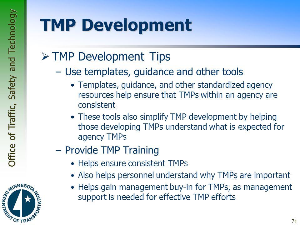 TMP Development TMP Development Tips