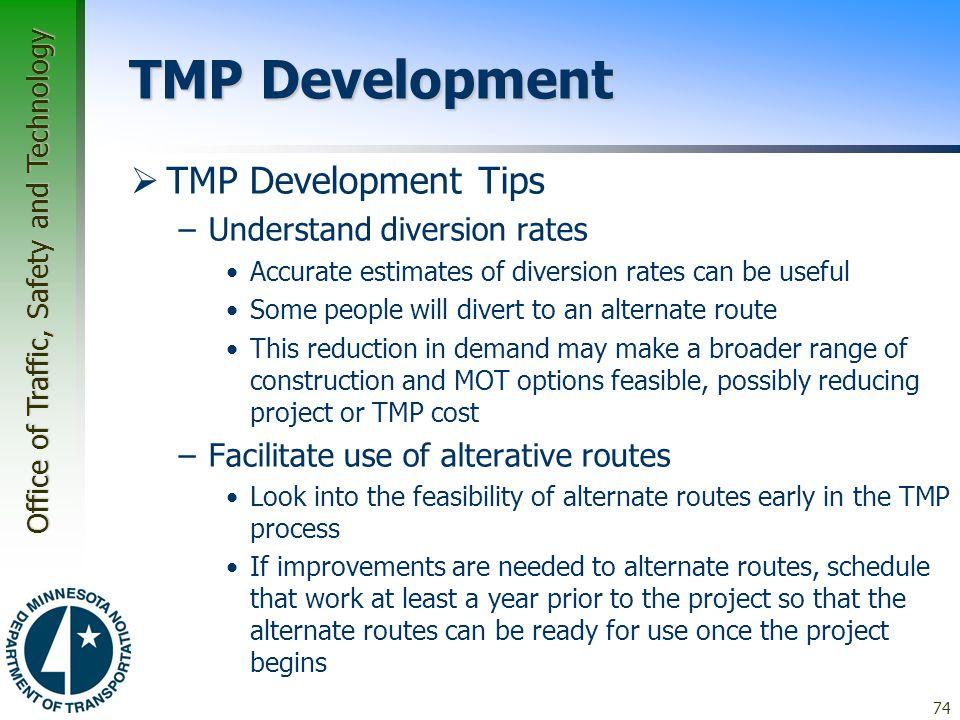 TMP Development TMP Development Tips Understand diversion rates