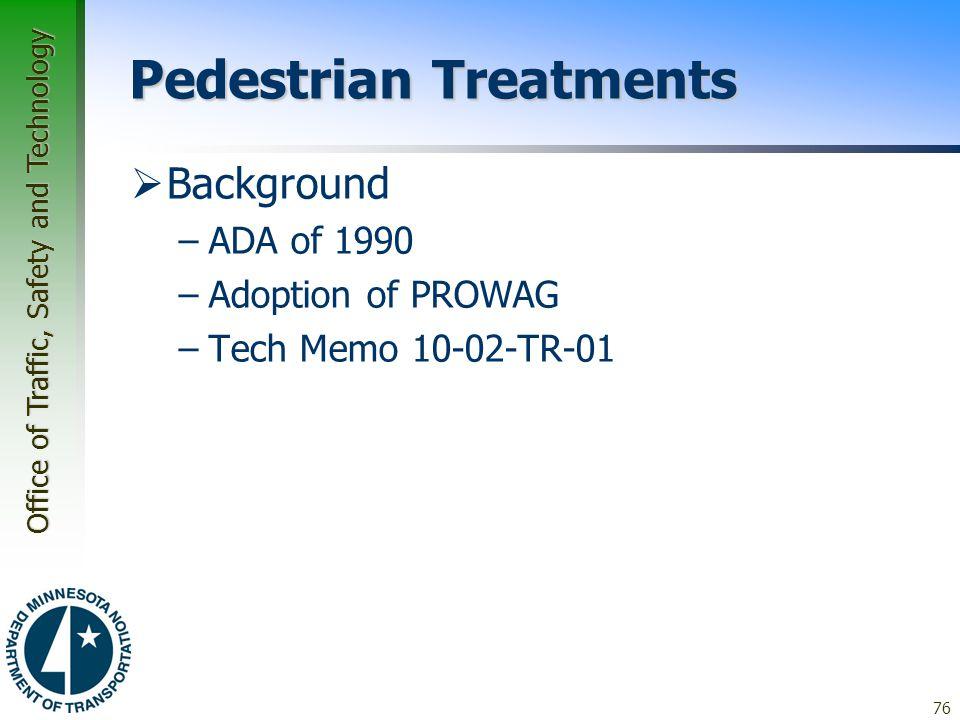 Pedestrian Treatments