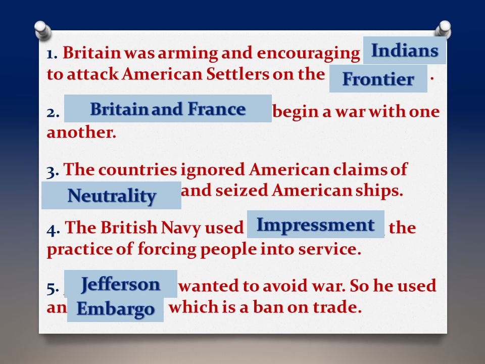 Indians Frontier Neutrality Impressment Jefferson Embargo