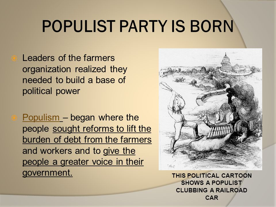 THIS POLITICAL CARTOON SHOWS A POPULIST CLUBBING A RAILROAD CAR