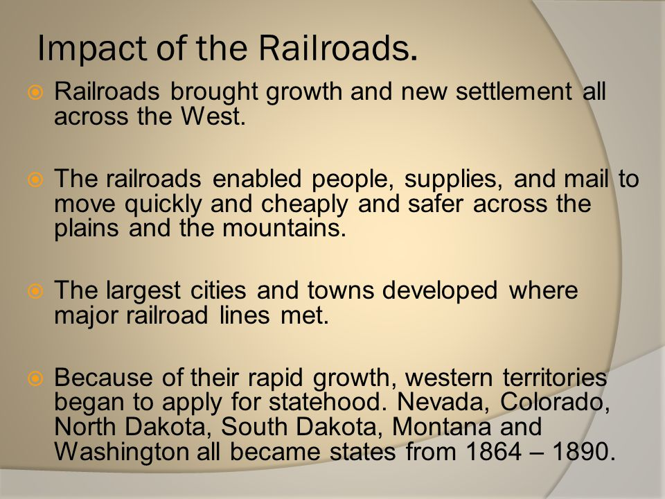 Impact of the Railroads.