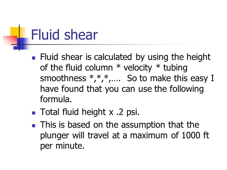 Fluid shear