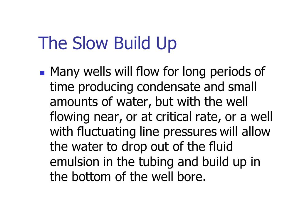 The Slow Build Up
