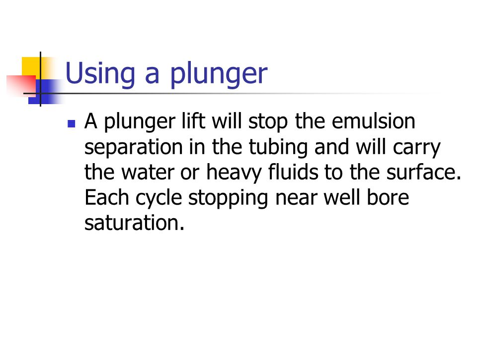 Using a plunger