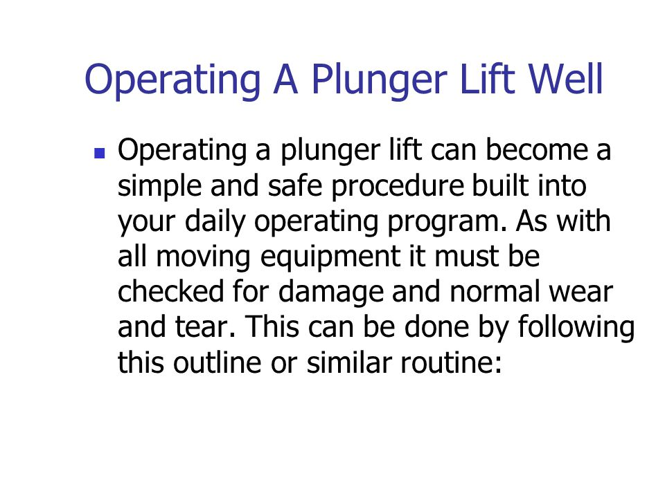 Operating A Plunger Lift Well