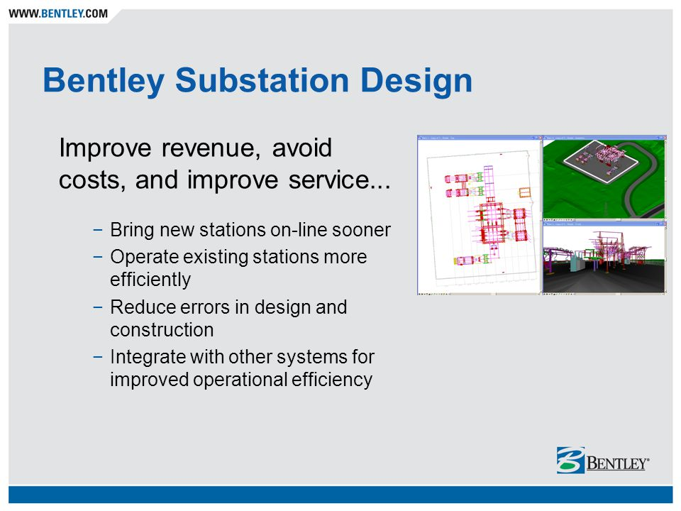 Bentley Substation Design