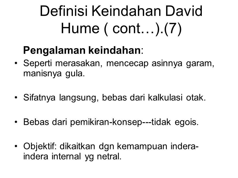 Definisi Keindahan David Hume ( cont…).(7)