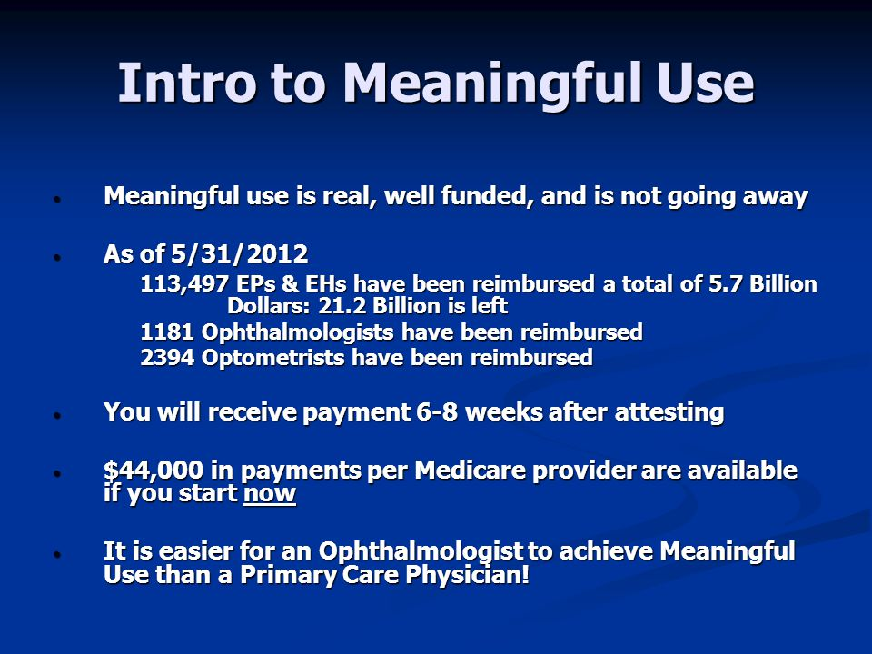 Intro to Meaningful Use