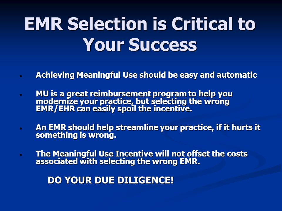 EMR Selection is Critical to Your Success