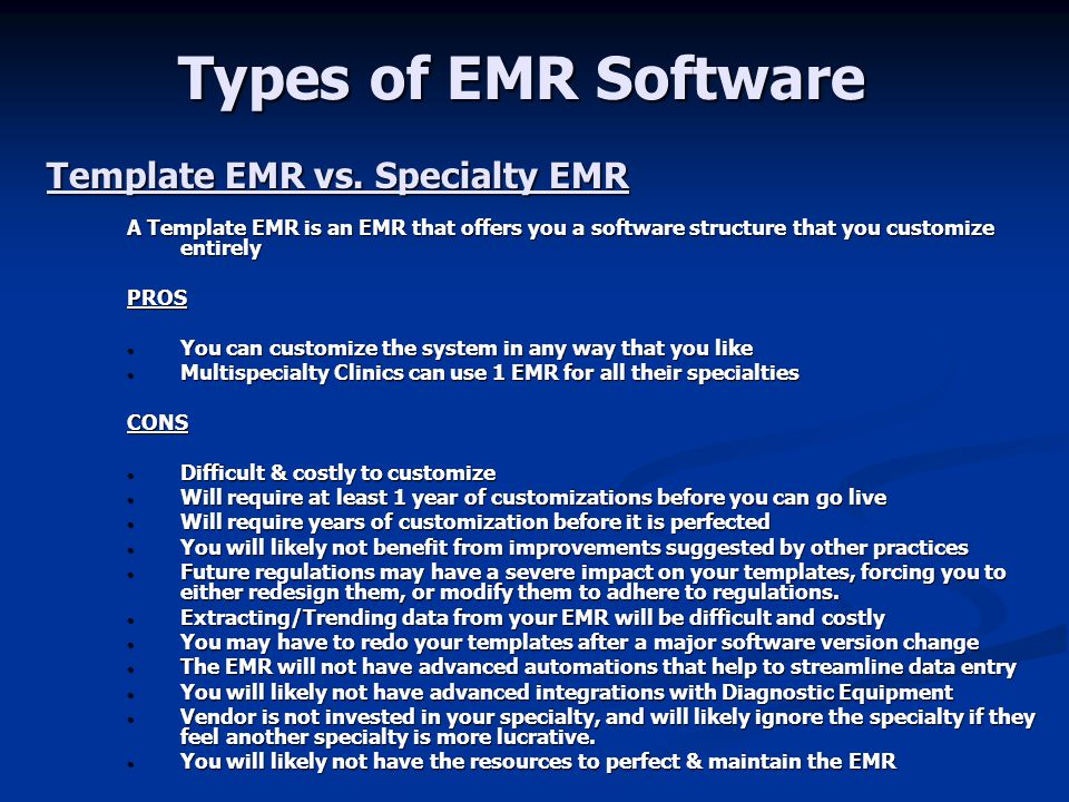 Types of EMR Software Template EMR vs. Specialty EMR