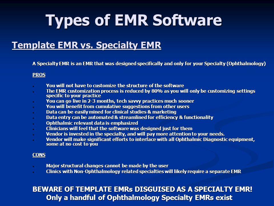 Types of EMR Software Template EMR vs. Specialty EMR