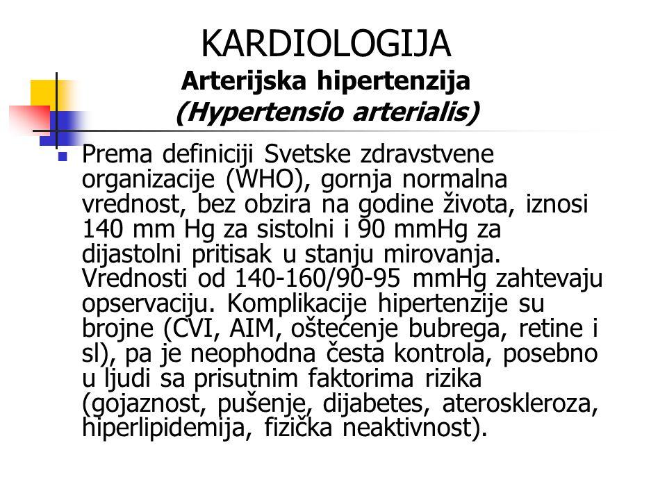 KARDIOLOGIJA Arterijska hipertenzija (Hypertensio arterialis)