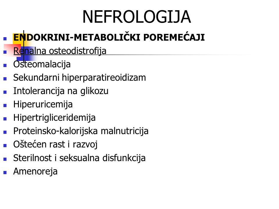 NEFROLOGIJA ENDOKRINI-METABOLIČKI POREMEĆAJI Renalna osteodistrofija