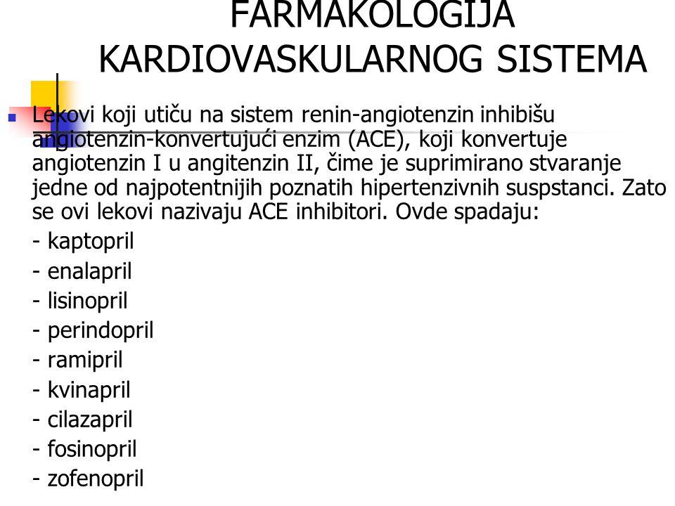 FARMAKOLOGIJA KARDIOVASKULARNOG SISTEMA