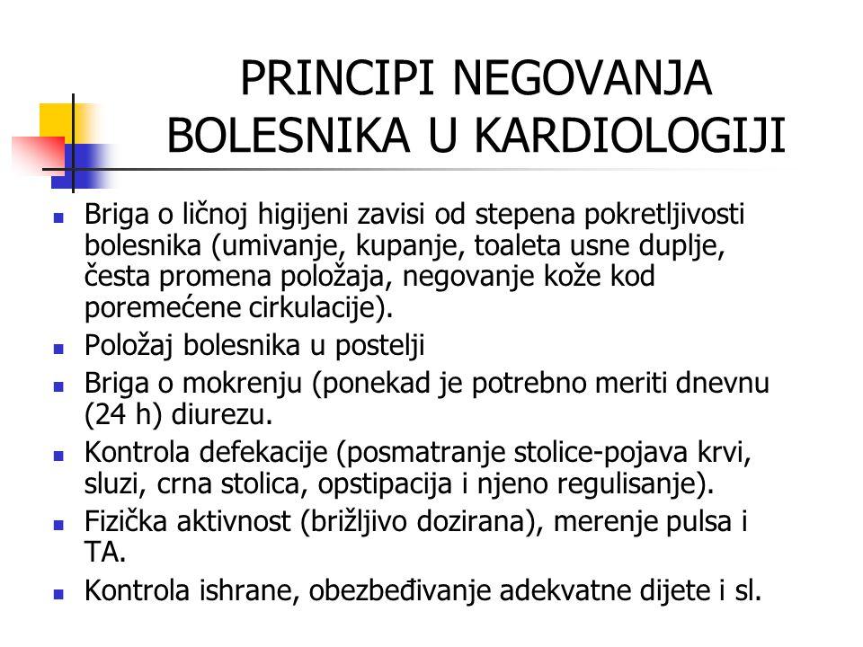 PRINCIPI NEGOVANJA BOLESNIKA U KARDIOLOGIJI