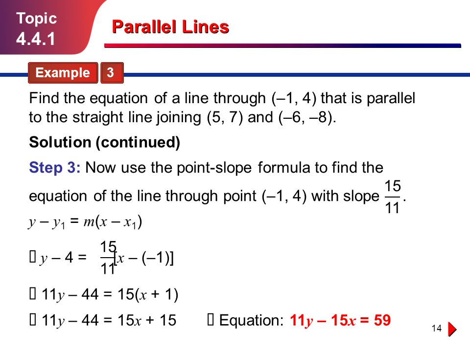 Topic 4.4.1. Parallel Lines. Example 3.