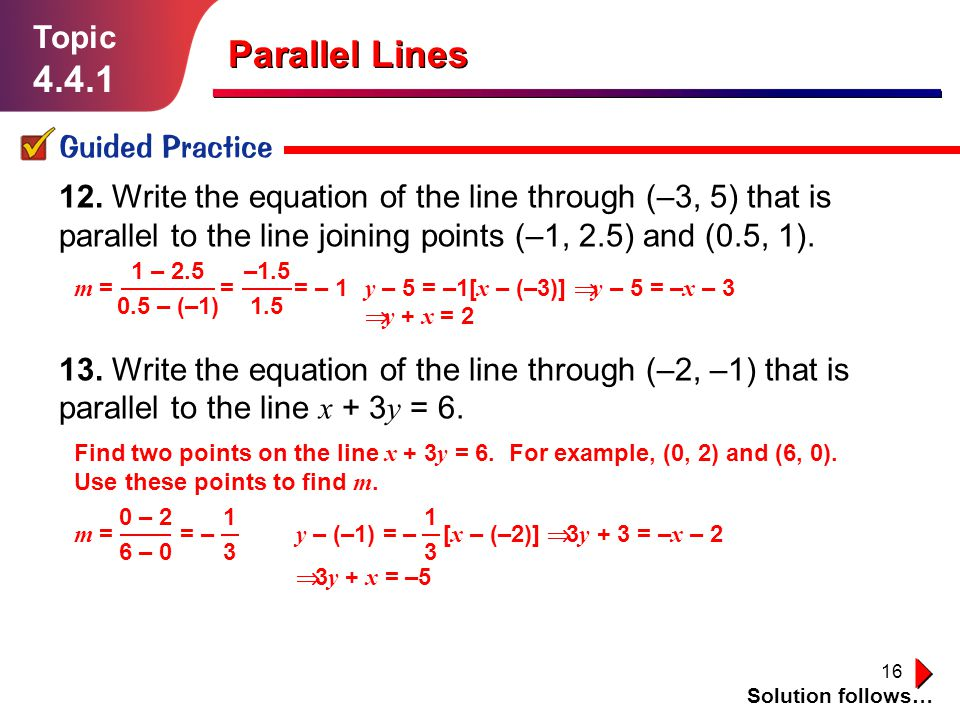 Parallel Lines 4.4.1 Topic Guided Practice