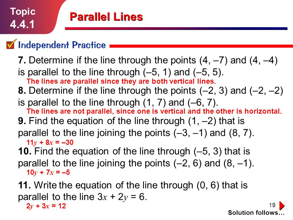 Parallel Lines 4.4.1 Topic Independent Practice
