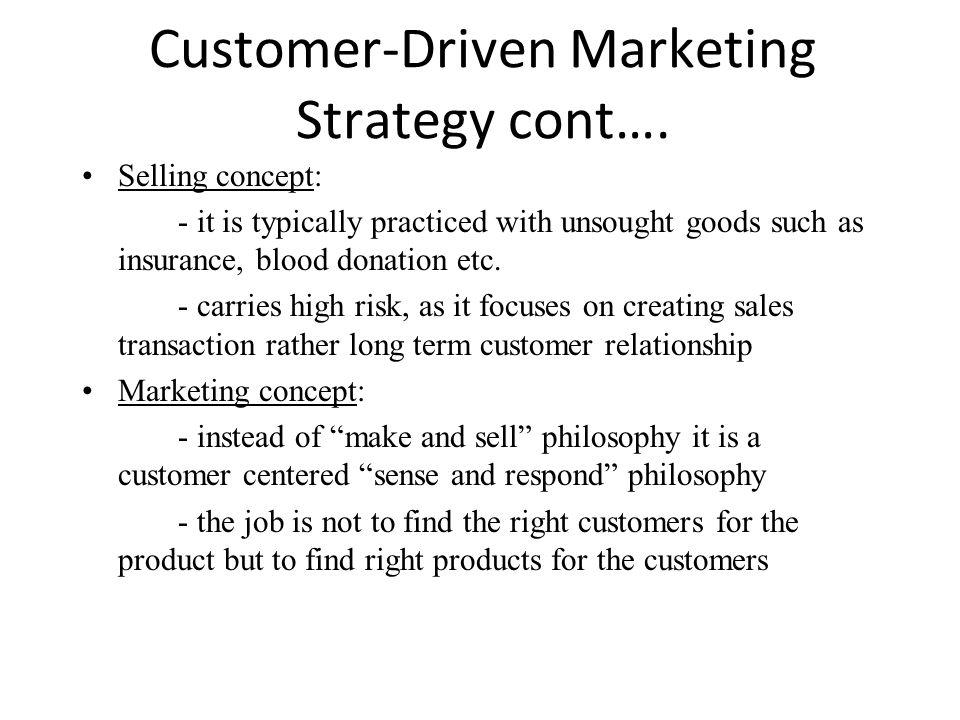 Customer-Driven Marketing Strategy cont….