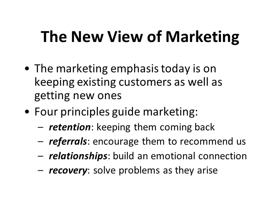The New View of Marketing