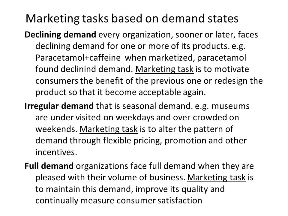 Marketing tasks based on demand states