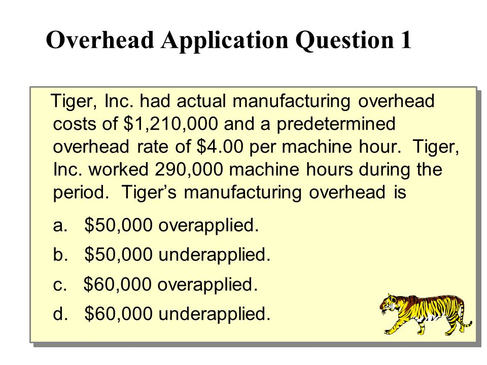 Overhead Application Question 1