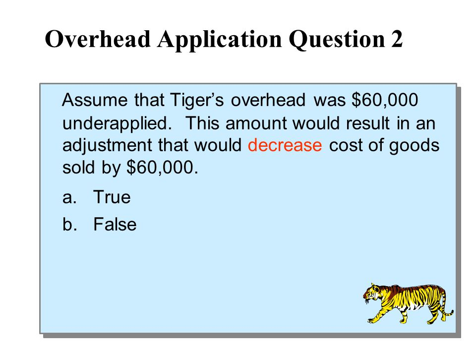 Overhead Application Question 2
