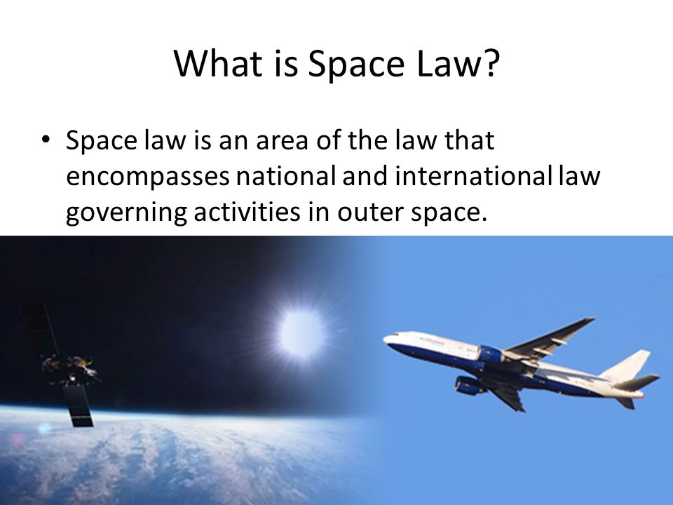 What is Space Law.