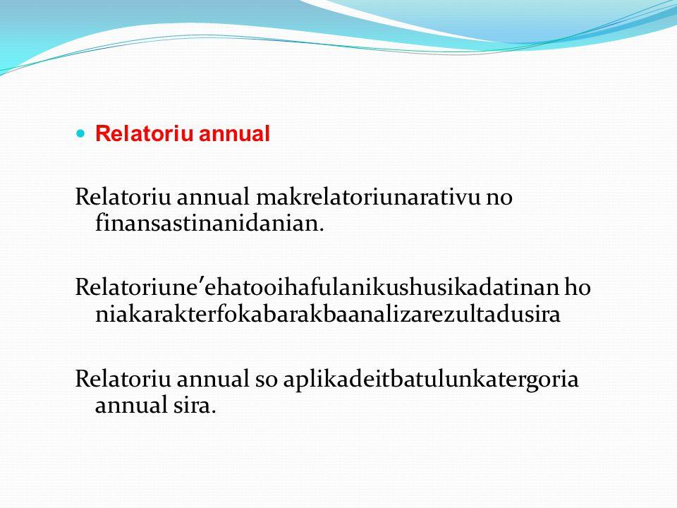 Relatoriu annual makrelatoriunarativu no finansastinanidanian.