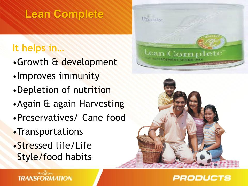 Lean Complete It helps in… Growth & development Improves immunity